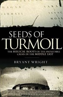 Seeds of Turmoil by Bryant Wright | Book Review by Dana Pittman