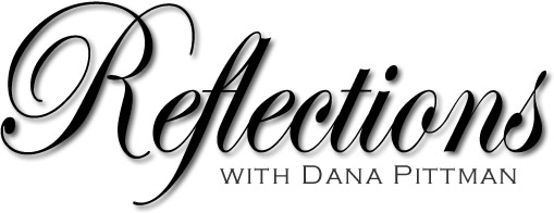 Reflections Series with Dana