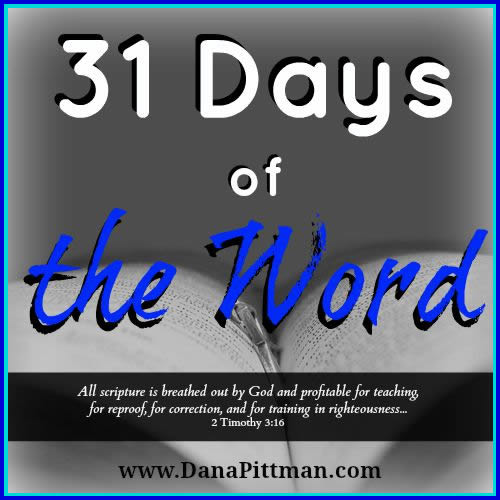 31 Days of the Word | Dana Pittman | Write 31 Days