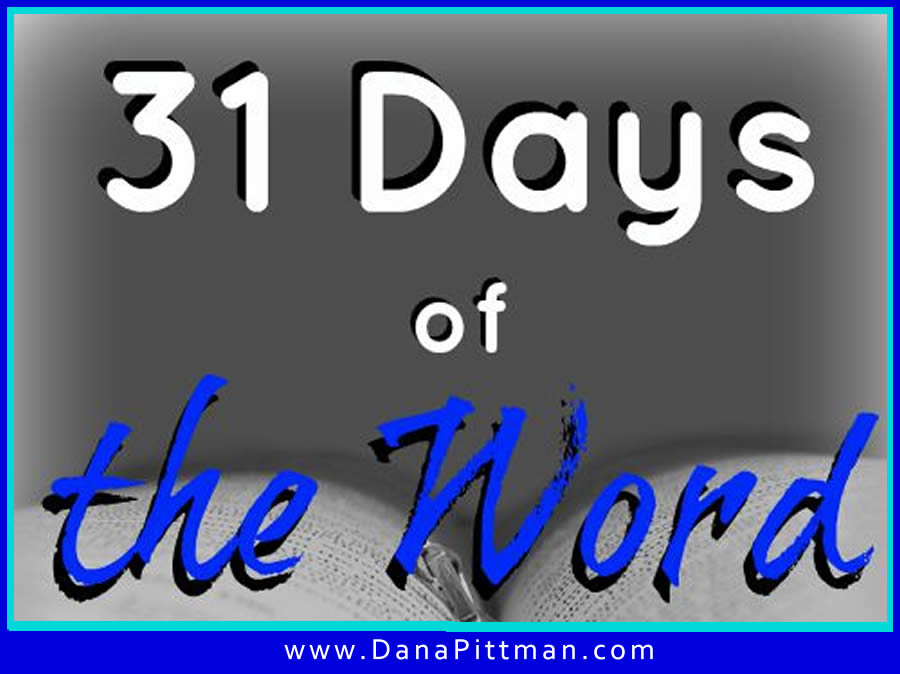 31 Days of the Word | DanaPittman.com