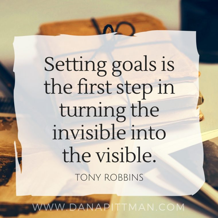 Setting Goals | Dana Pittman