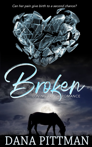 Broken by Dana Pittman