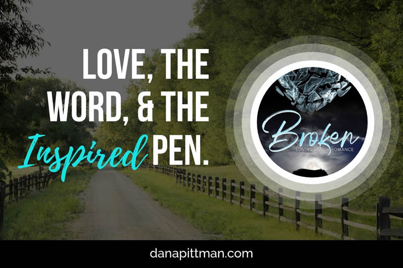 Broken Available | Dana Pittman