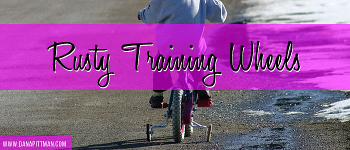Rusty Training Wheels | Write 31 Days | DanaPittman.com